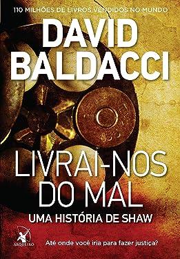 Livrai-Nos do Mal: Uma Historia de Shaw (Em Portugues do Brasil)