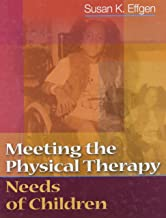 Meeting the Physical Therapy Needs of Children