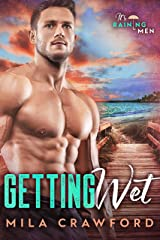 Getting Wet: A Curvy Girl Romance (It's Raining Men Book 1) Kindle Edition