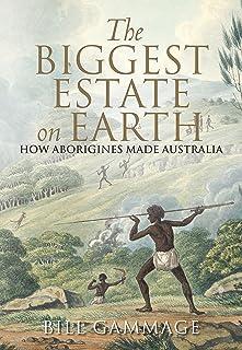 Biggest Estate on Earth: How Aborigines made Australia