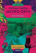 As Últimas Cartas de Jacopo Ortis - Coleção Memórias do Futuro