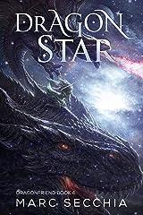 Dragonstar (Dragonfriend Book 4) Kindle Edition