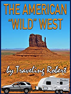 """The American """"Wild"""" West"""