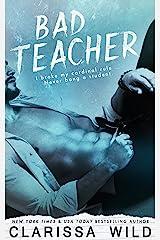 Bad Teacher (Unprofessional Bad Boys Book 1) Kindle Edition