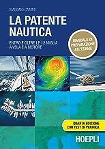 Permalink to La patente nautica. Entro e oltre le 12 miglia a vela e a motore PDF