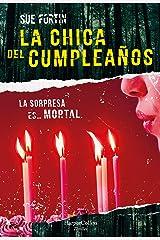 La chica del cumpleaños (Suspense / Thriller) (Spanish Edition) Kindle Edition