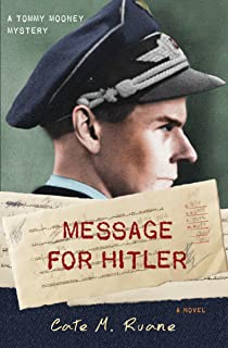Message For Hitler (A Tommy Mooney Mystery Book 2) (English Edition)