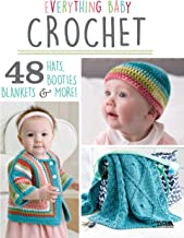 Everything Baby Crochet - 48 Hats, Booties, Blankets & More!