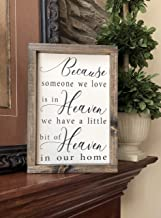 Baron56Daniel Because Someone We Love is in Heaven Sign Grief Gift in Memory Gift Death of Loved One Condolence Gift Tribute to Loved One Gift