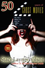 50 Years of Ghost Movies: Ultimate Guide to Classic Horror Films Kindle Edition