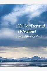My Scotland Kindle Edition