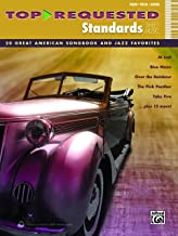 Top-Requested Standards Sheet Music: 20 Great American Songbook and Jazz Favorites for Piano/Vocal/Guitar (Piano/Vocal/Guitar) (Top-Requested Sheet Music)