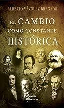 El cambio como constante historica (Spanish Edition)
