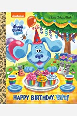Happy Birthday, Blue! (Blue's Clues & You) (Little Golden Book) Hardcover