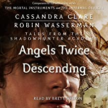 Angels Twice Descending: Tales from the Shadowhunter Academy, Book 10