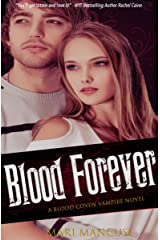 Blood Forever: A Blood Coven Vampire Novel (The Blood Coven Vampires Book 8) Kindle Edition