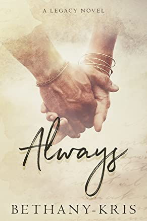 Always: A Legacy Novel (Cross + Catherine Book 1)
