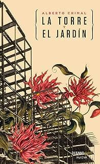 La torre y el jardín (Novela) (Spanish Edition)