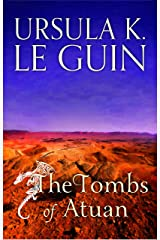 The Tombs of Atuan: The Second Book of Earthsea (The Earthsea Quartet 2) Kindle Edition