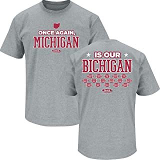 Smack Apparel Ohio State Football Fans. Once Again, Michigan is Our Bichigan 2018 Gray T-Shirt (Sm-5X)