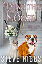 Tying the Noose: Felicity Philips Investigates Book 2