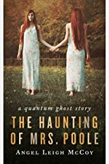 The Haunting of Mrs. Poole: - a short ghost story (ALM Short Story Series Book 4) Kindle Edition