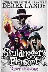 Death Bringer (Skulduggery Pleasant, Book 6) (Skulduggery Pleasant series) Kindle Edition