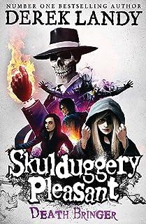 Death Bringer (Skulduggery Pleasant, Book 6) (Skulduggery Pleasant series)