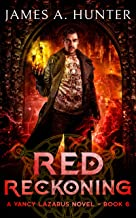 Red Reckoning (Yancy Lazarus Book 6)