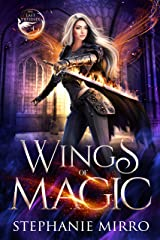 Wings of Magic: An Urban Fantasy Romance (The Last Phoenix Book 4) Kindle Edition