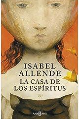 La casa de los espíritus (Spanish Edition) Kindle Edition