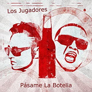 Pásame La Botella [Explicit]
