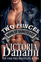 TWO PRINCES (Sons of Sanctuary MC, Austin, Texas Book 1)