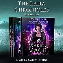 The Leira Chronicles Boxed Set, Volume One (Books 1-3): Waking Magic, Release of Magic, Protection of Magic