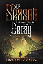 Season of Decay: The Decaying World Saga Book II (English Edition)