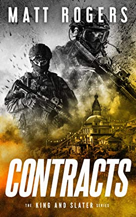 Contracts: A King & Slater Thriller (The King & Slater Series Book 2) (English Edition)
