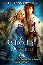 A Witch's Destiny (The Irish Witch Series Book 7)