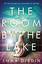The Room by the Lake: A gripping thriller that will keep you hooked to the last page