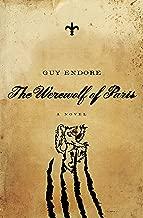 The Werewolf of Paris: A Novel (Pegasus Crime)