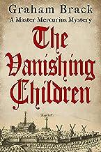 The Vanishing Children (Master Mercurius Mysteries Book 5)