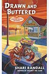 Drawn and Buttered (A Lobster Shack Mystery Book 3) Kindle Edition