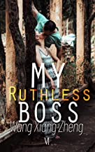 My Ruthless Boss: Billionaire Husband Romance(Book6)