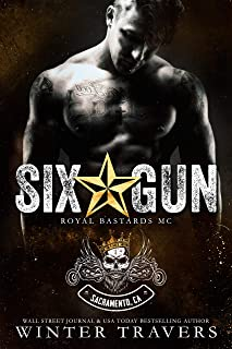 Six-Gun (Royal Bastards MC: Sacramento Book 2)
