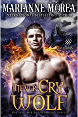 Never Cry Wolf: A Shifter Paranormal Romance - Howls Romance (Sentinel Brotherhood Book 3) Kindle Edition
