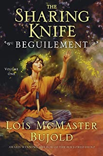 Beguilement (The Sharing Knife, Book 1): Volume 1 (The Wide Green World Series)
