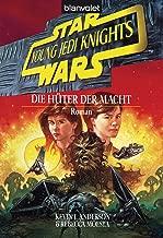 Star Wars - Young Jedi Knights 1: Die Hüter der Macht (German Edition)