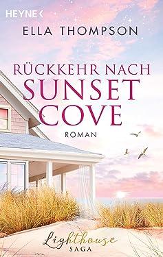 Rückkehr nach Sunset Cove: Roman - - (Die Lighthouse-Saga 1) (German Edition)