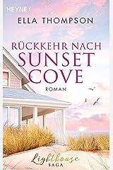 Rückkehr nach Sunset Cove: Roman - - (Die Lighthouse-Saga 1) Kindle Ausgabe