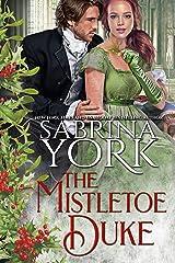 The Mistletoe Duke Kindle Edition