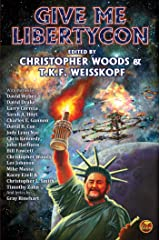 Give Me LibertyCon Kindle Edition